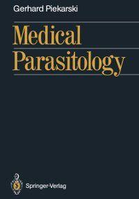 Medical Parasitology, Gerhard Piekarski