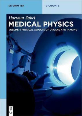 Medical Physics - Imaging, Therapy, Materials, Hartmut Zabel