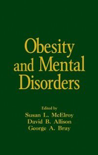 Medical Psychiatry Series: Obesity and Mental Disorders
