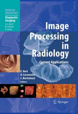 Medical Radiology: Image Processing in Radiology