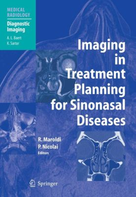 Medical Radiology: Imaging in Treatment Planning for Sinonasal Diseases