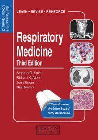 Medical Self-Assessment Color Review Series: Respiratory Medicine, Stephen G. Spiro, Richard K. Albert, Jerry Brown, Neal Navani