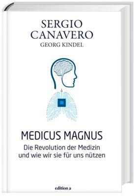 Medicus magnus, Sergio Canavero, Georg Kindel
