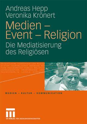 Medien - Event - Religion, Andreas Hepp, Veronika Krönert