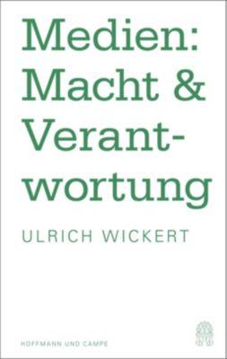 Medien: Macht & Verantwortung, Ulrich Wickert
