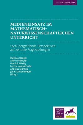 Medieneinsatz im mathematisch-naturwissenschaftlichen Unterricht -  pdf epub