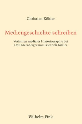 Mediengeschichte schreiben, Christian Köhler