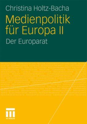 Medienpolitik für Europa II, Christina Holtz-Bacha
