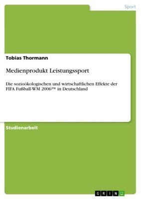 Medienprodukt Leistungssport, Tobias Thormann