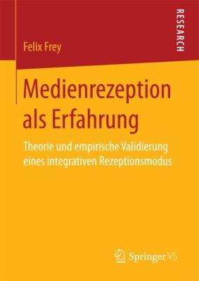 Medienrezeption als Erfahrung, Felix Frey
