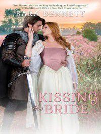 Medieval: Kissing the Bride, Sara Bennett