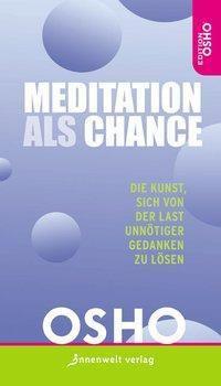 Meditation als Chance, Osho