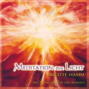 Meditation Ins Licht, Brigitte & Someren,Lex van Hamm