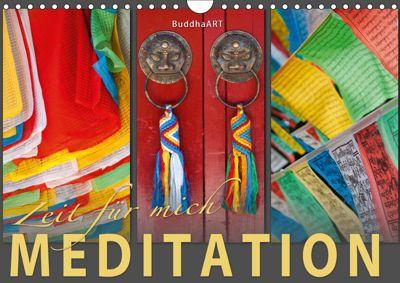 MEDITATION Zeit für mich (Wandkalender 2019 DIN A4 quer), k.A. BuddhaART