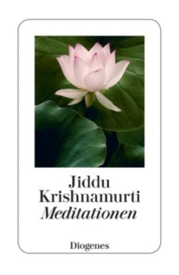 Meditationen, Jiddu Krishnamurti