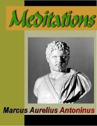 Meditations, Marcus Aurelius Antoninus