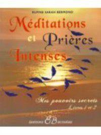 Meditations et prieres intenses