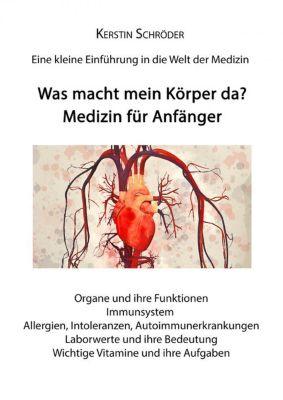 Medizin für Anfänger, Kerstin Schröder