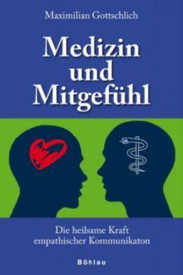 Medizin und Mitgefühl, Maximilian Gottschlich