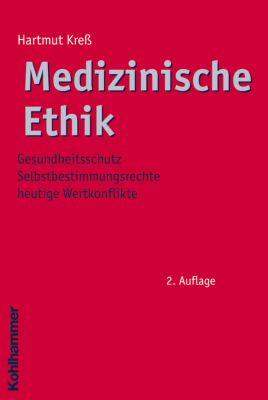 Medizinische Ethik, Hartmut Kreß