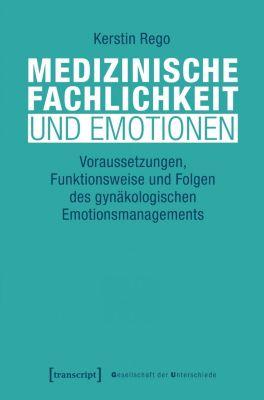 Medizinische Fachlichkeit und Emotionen - Kerstin Rego |