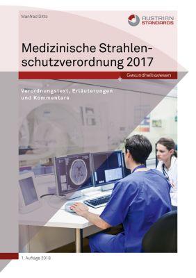 Medizinische Strahlenschutzverordnung 2017, Manfred Ditto
