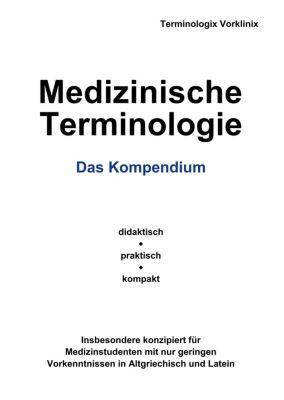 Medizinische Terminologie, Terminologix Vorklinix