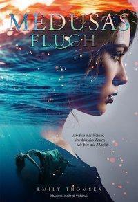 Medusas Fluch - Emily Thomsen |
