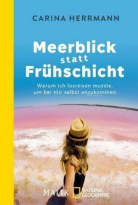 Meerblick statt Frühschicht - Carina Herrmann |