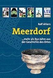 Meerdorf... mehr als 850 Jahre aus der Geschichte des Ortes, Rolf Ahlers