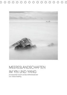 MEERESLANDSCHAFTEN IM YIN UND YANG (Tischkalender 2019 DIN A5 hoch), Tobias Wessling