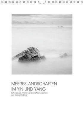 MEERESLANDSCHAFTEN IM YIN UND YANG (Wandkalender 2019 DIN A4 hoch), Tobias Weßling