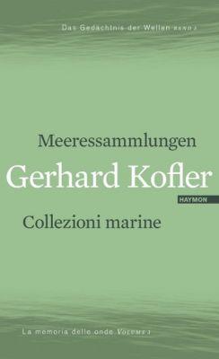 Meeressammlungen - Gerhard Kofler |