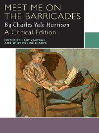 Meet Me on the Barricades, Charles Yale Harrison