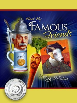 Meet My Famous Friends, Rich DiSilvio