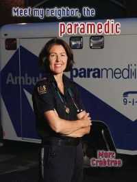 Meet My Neighbor: Meet My Neighbor, the Paramedic, Marc Crabtree