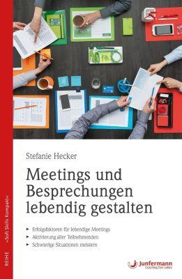 Meetings und Besprechungen lebendig gestalten, Stefanie Hecker