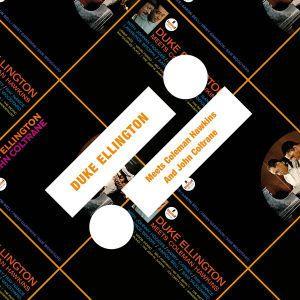 Meets Coleman Hawkins/And John Coltrane, Duke Ellington, Coleman Hawkins, John Coltrane