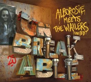 Meets The Wailers United - Unbreakable, Alborosie