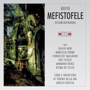 Mefistofele, Coro E Orch.Di Torino Della Rai