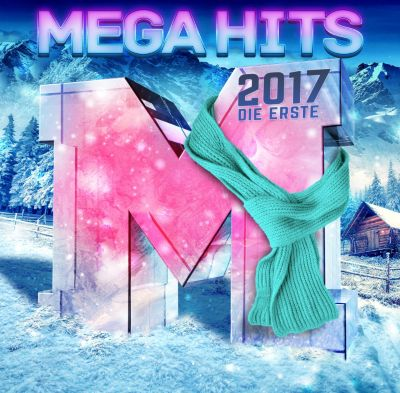 Megahits 2017 - Die Erste, Various