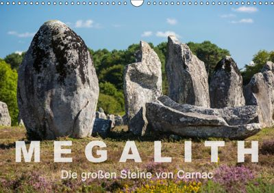 Megalith. Die großen Steine von Carnac (Wandkalender 2019 DIN A3 quer), Etienne Benoît