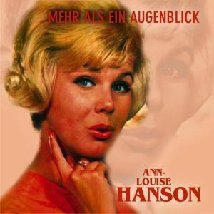 Mehr Als Ein Augenblick, Ann-louise Hanson