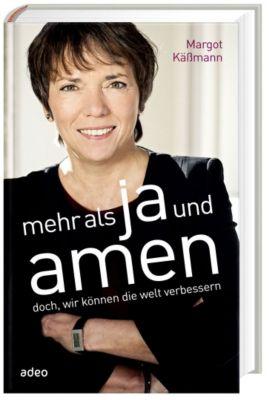 Mehr als Ja und Amen, Margot Käßmann