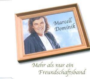 Mehr Als Nur Ein Freundschaftsband, Marcell Dominik