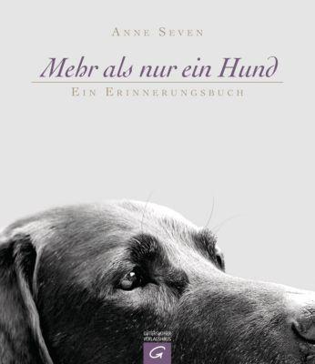 Mehr als nur ein Hund - Anne Seven |
