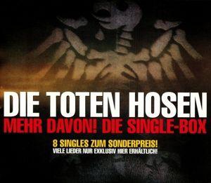 Mehr Davon!Singlebox 1996-2004, Die Toten Hosen