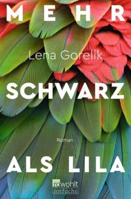 Mehr Schwarz als Lila, Lena Gorelik
