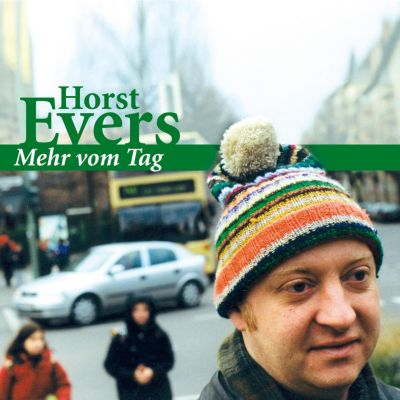 Mehr vom Tag, Horst Evers