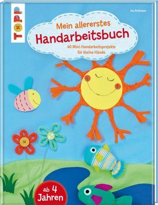 Mein allererstes Handarbeitsbuch, Ina Andresen